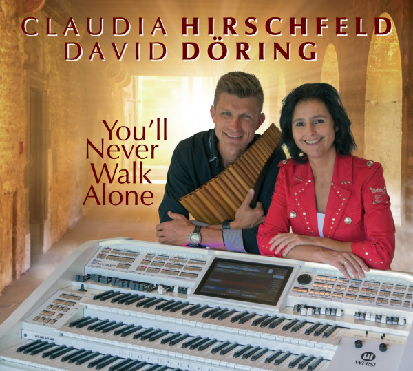 You'll Never Walk Alone - Claudia Hirschfeld & David Döring